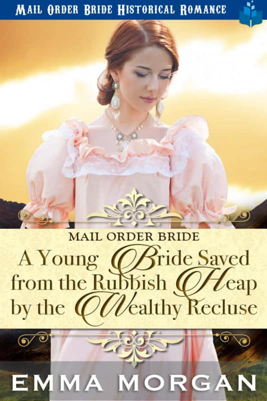 A Young Bride Saved from the Rubbish Heap by the Wealthy Recluse