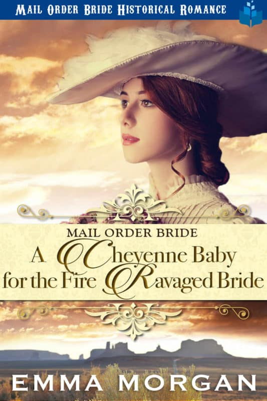 A Cheyenne Baby for the Fire Ravaged Bride