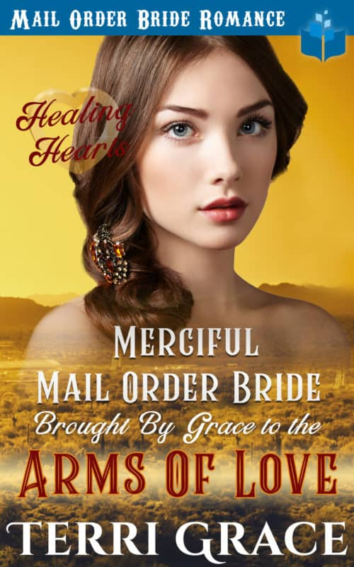 Merciful Mail Order Bride Brought by Grace to the Arms of Love