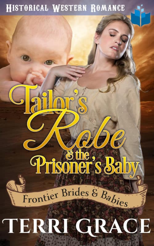 Tailor's Robe & the Prisoner's Baby