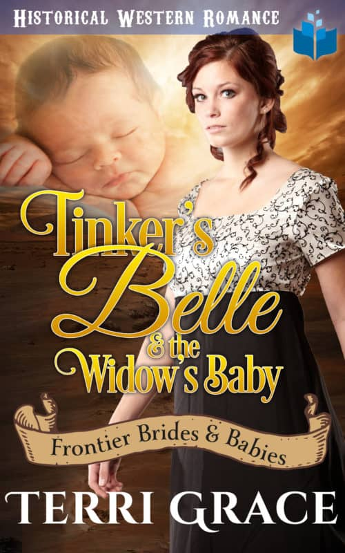 Tinker's Belle & the Widow's Baby