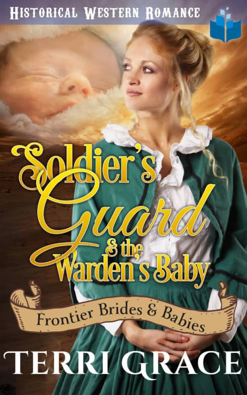 Soldier's Guard & the Warden's Baby