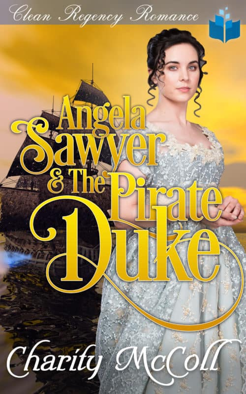 Angela Sawyer & the Pirate Duke