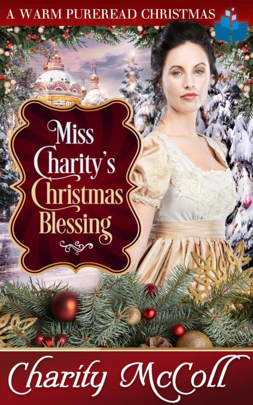 Miss Charity's Christmas Blessing