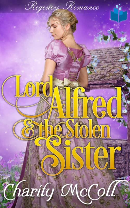 Lord Alfred & The Stolen Sister